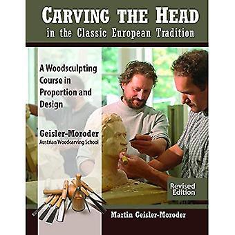 Carving huvudet i den klassiska europeiska traditionen, reviderad upplaga