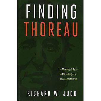 Conclusion Thoreau: La signification de la Nature dans la fabrication d'une icône environnementale