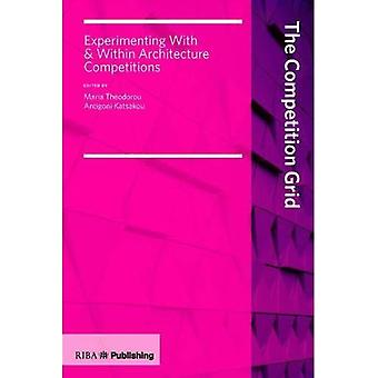 Competition Grid: Experimenting With and Within Architecture Competitions