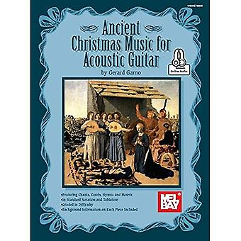 Ancient Christmas Music for� Acoustic Guitar