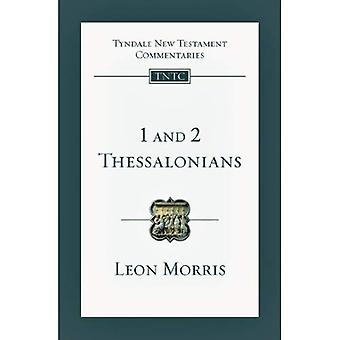 1 and 2 Thessalonians (Tyndale New Testament Commentaries (IVP Numbered))