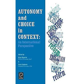 Autonomy and Choice in Context An International Perspective by Shapira & R.