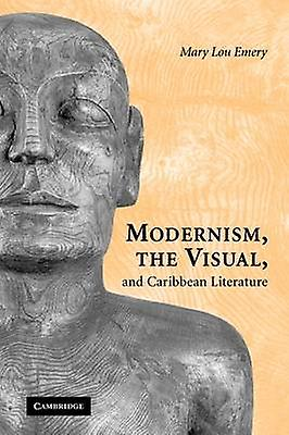Modernism the Visual  voitureibb Lit by Emery & Mary Lou