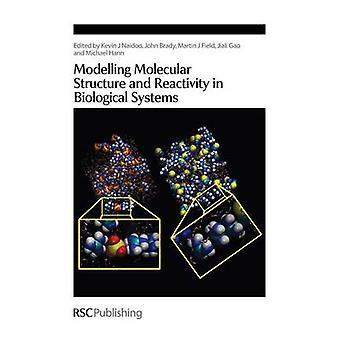 Modellering van de moleculaire structuur en reactiviteit in biologische systemen door Naidoo & Kevin