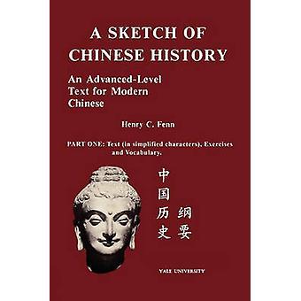 Eine Skizze der chinesischen Geschichte von Fenn & Henry C.