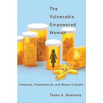 Sårbare stærke kvinde feminisme Postfeminism og kvinders sundhed af Dubriwny & Dirch Nielsen