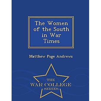 Les femmes du Sud dans la série guerre fois War College par Andrews & Matthew Page