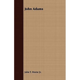 John Adams von Morse & John Torrey & Jr.