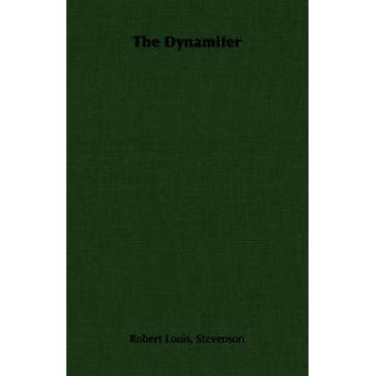 The Dynamiter by Stevenson & Robert Louis