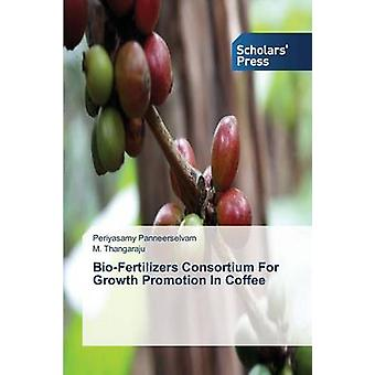 BioFertilizers Consortium for Growth Promotion in Coffee by Panneerselvam Periyasamy