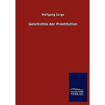 Geschichte der prostituição por Sorge & Wolfgang