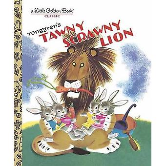 Tawny Scrawny Lion by Gustaf Tenggren - Golden Books - 9780307021687