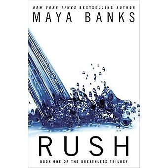 Rush - Book One of the Breathless Trilogy by Maya Banks - 978042526704