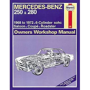 Mercedes-Benz 250 & 280 Owner's Workshop Manual - 9780857336149 Book