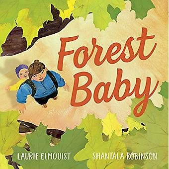 Forest Baby by Laurie Elmquist - 9781459813335 Book