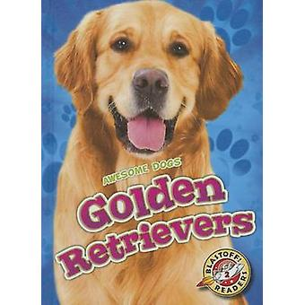 Golden Retrievers by Chris Bowman - 9781626172418 Book