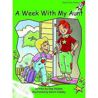 A Week with My Aunt - Early - Level 4 (International edition) by Pam Ho