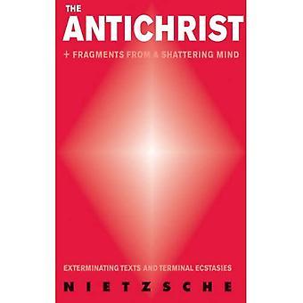 ANTICHRIST, THE: Sterminazione di testi e Estasi Terminali
