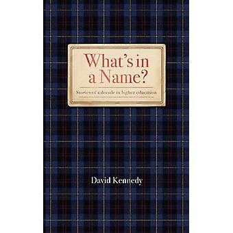 Whats in a Name by Kennedy & David