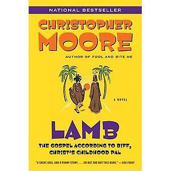 Lamb - The Gospel According to Biff - Christ's Childhood Pal by Christ