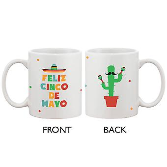 Funny Ceramic Coffee Mug With Bold Statement - Feliz Cinco De Mayo Celebration