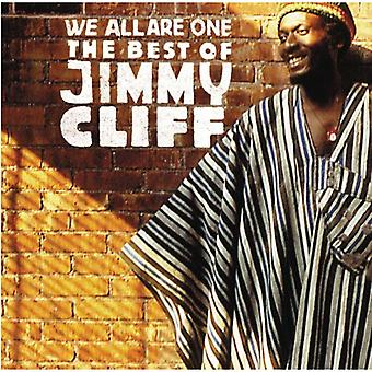 Jimmy Cliff - We All Are One: Best of Jimmy Cliff [CD] USA import