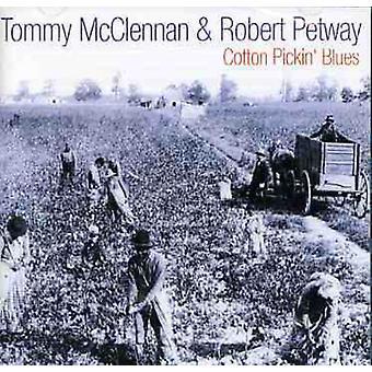 McClennan/Petway - Cotton Pickin' Blues [CD] USA import