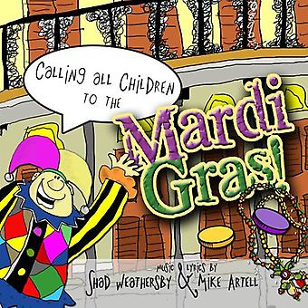 Weathersby/Artell - Calling All Children to the Mardi Gras [CD] USA import