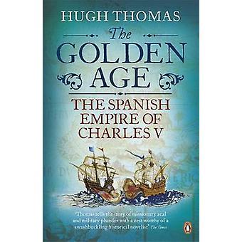 العصر الذهبي-الإمبراطورية الإسبانية شارل الخامس هيو توماس-9780