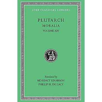 Moralia - v. 14 av Plutark - Benedict Einarson - 9780674994720 bok