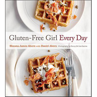 Gluten-Free Girl Every Day by Shauna James Ahern - 9781118115213 Book