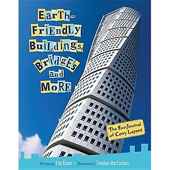 Earth-Friendly Buildings - Bridges and More - The Eco-Journal of Corry