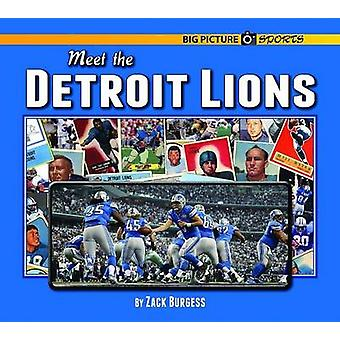 Meet the Detroit Lions by Zack Burgess - 9781599537399 Book