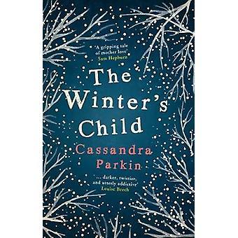 The Winter's Child by Cassandra Parkin - 9781785079030 Book