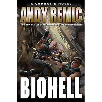 Biohell by Andy Remic - 9781844166503 Book