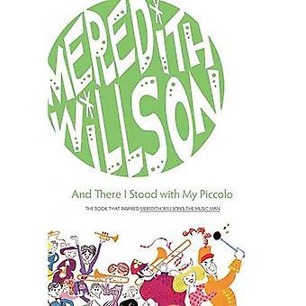 Und da stand ich mit meinem Piccolo von Meredith Willson - Rosmarin wird