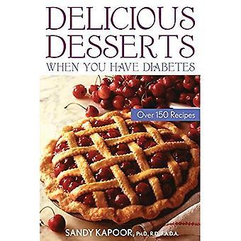 Läckra desserter när du har Diabetes: Över 150 recept