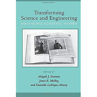 Transforming Science and Engineering: Advancing Academic Women