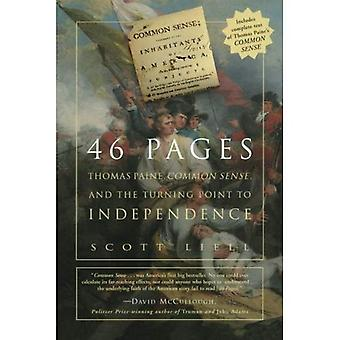 46 Pages: Thomas Paine, Common Sense, and the Turning Point to American Independence