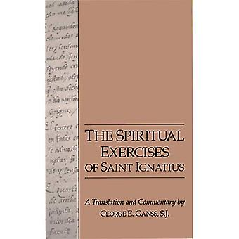 The Spiritual Exercises of Saint Ignatius: A Translation and Commentary