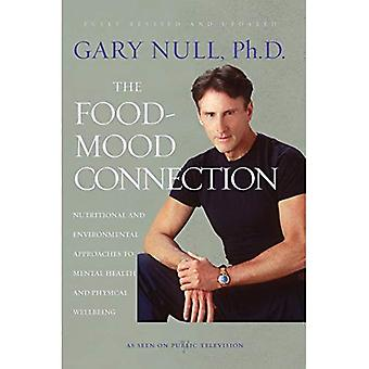 FOOD-MOOD-BODY CONNECTION, THE: Nutrition-based and Environmental Approaches to Mental Health and Physical Well-being