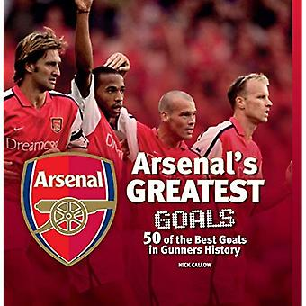 Arsenal: The Greatest Goals