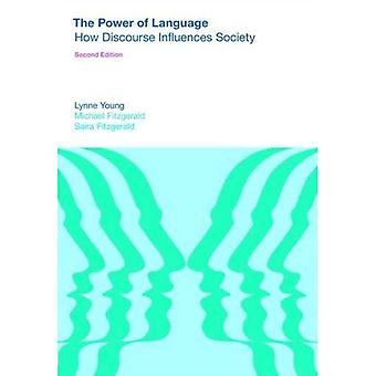 Power of Language: How Discourse Influences Society� (Equinox Textbooks & Surveys in Linguistics)