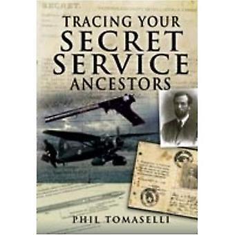 Tracing Your Secret Service Ancestors