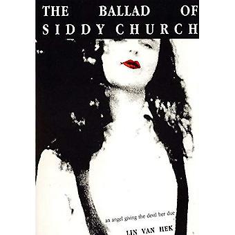 The Ballad of Siddy Church