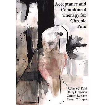 Acceptation et thérapie d'engagement pour la douleur chronique