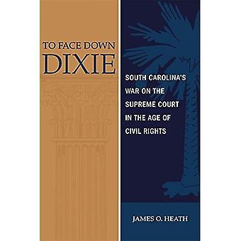 In verdeckten Dixie: South Carolina den Krieg auf der Supreme Court im Zeitalter der bürgerlichen Rechte