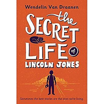 The Secret Life of Lincoln� Jones