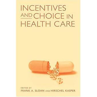 Incentivos e escolha nos cuidados de saúde