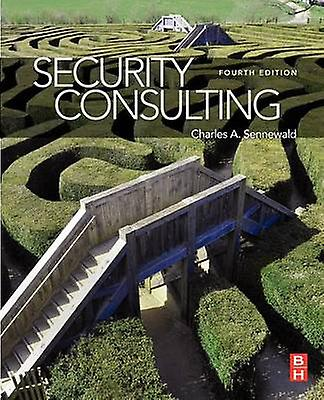 Security Consulting by Sennewald & Charles A.